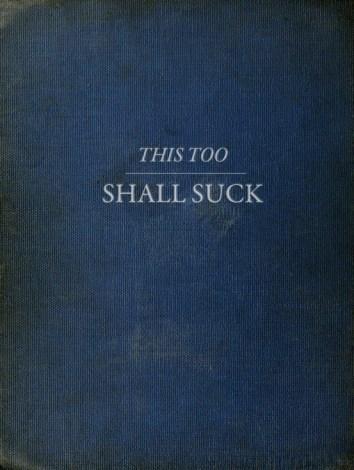 suck thistooshallsuck