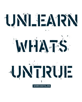 ignorance unlearn untrue