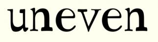 Uneven words