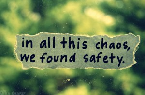 chaos and safety