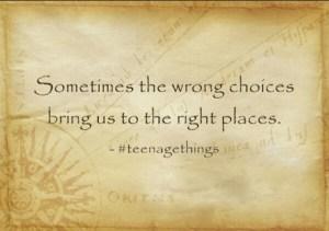 right thing wrong choice