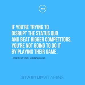 disrupt the status quo