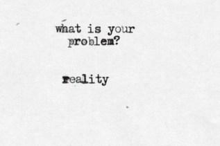 reality problem