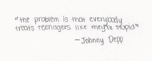 treat teenagers like they are stupid