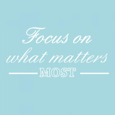 focus on what matters most business