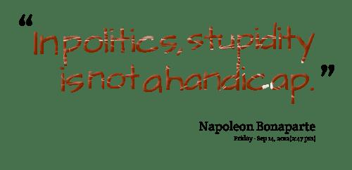 stupidity handicap napoleon trump