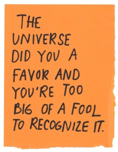 universe did you a favor flee