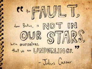 fault in our stars dear brutus julius caser