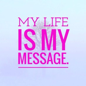 my life is my message duty
