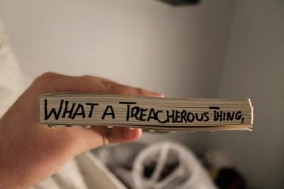 treacherous thing