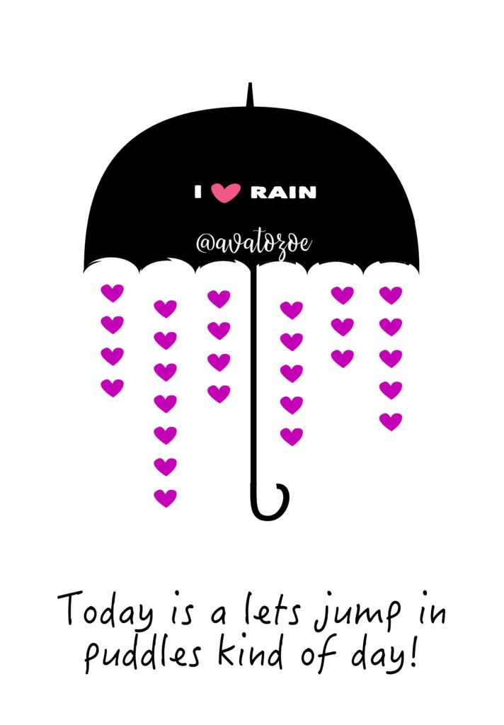 Today Is A Lets Jump In A Puddle Kind Of Day With Printable Download! 4