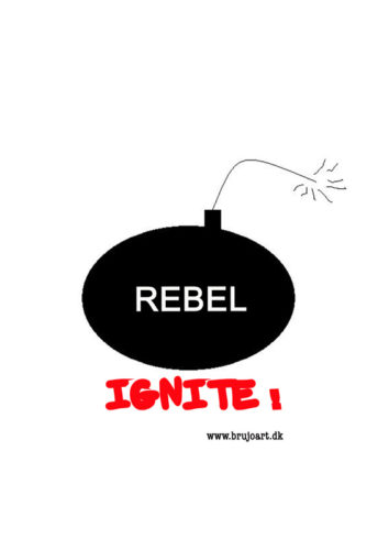 Rebel Ignite !