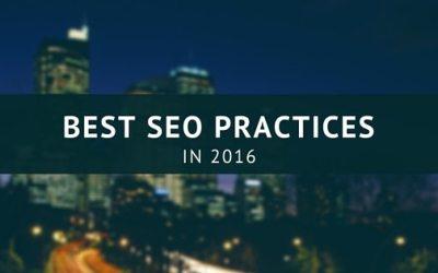 Best SEO Practices in 2016