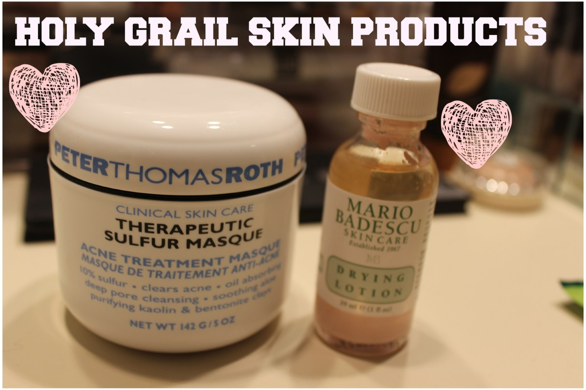 Skin Care 101: The Holy Grail Products