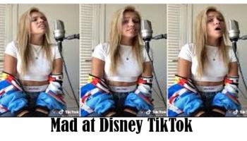 Mad at Disney TikTok