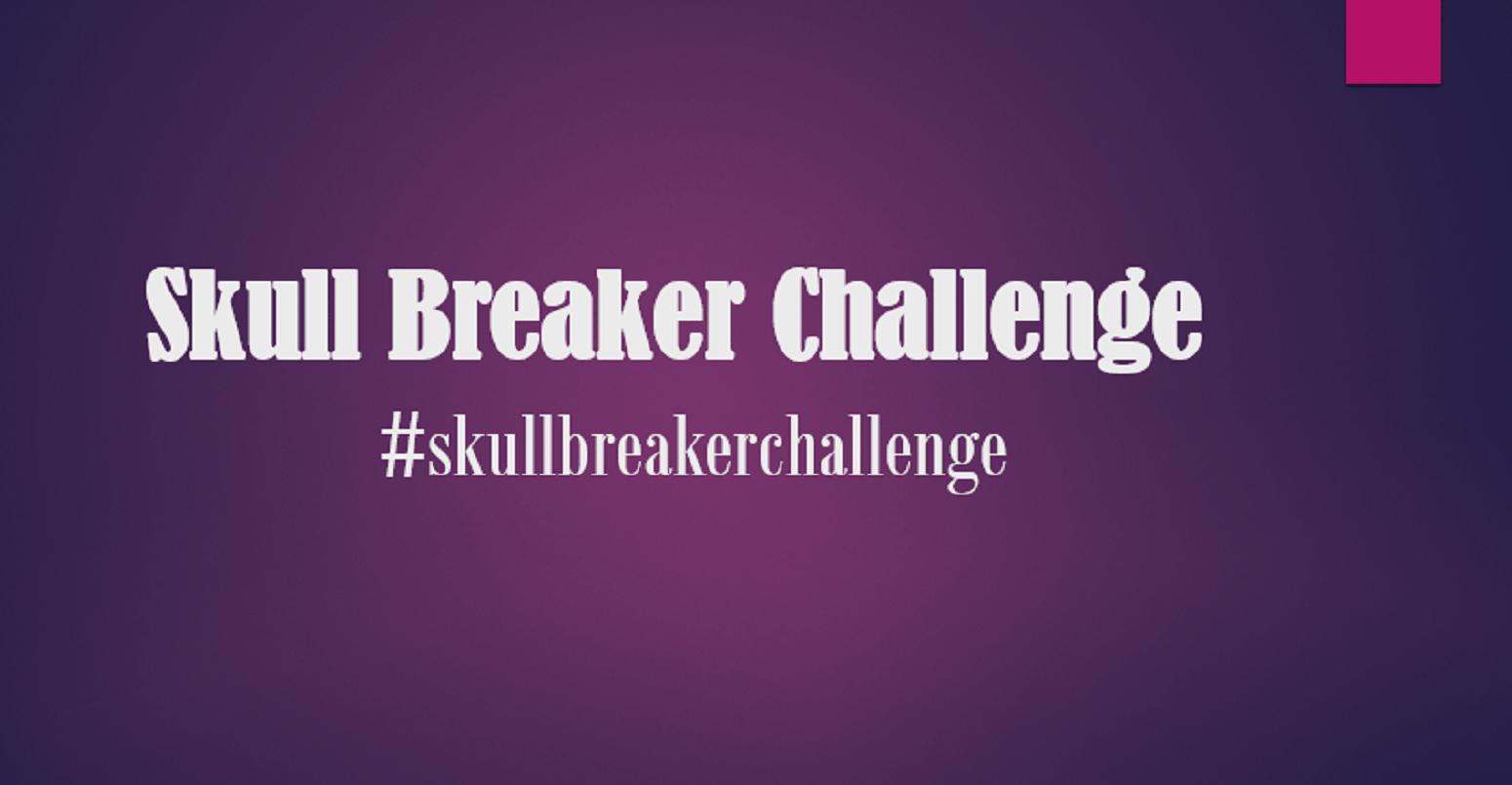 Skull Breaker Challenge