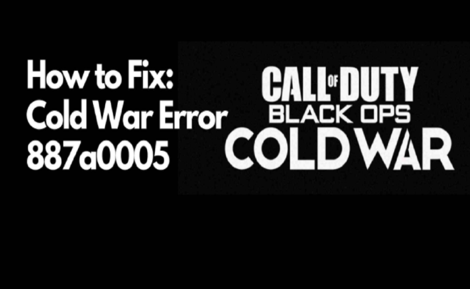 Image Of How To Fix  Cold War Error Code 887a0005