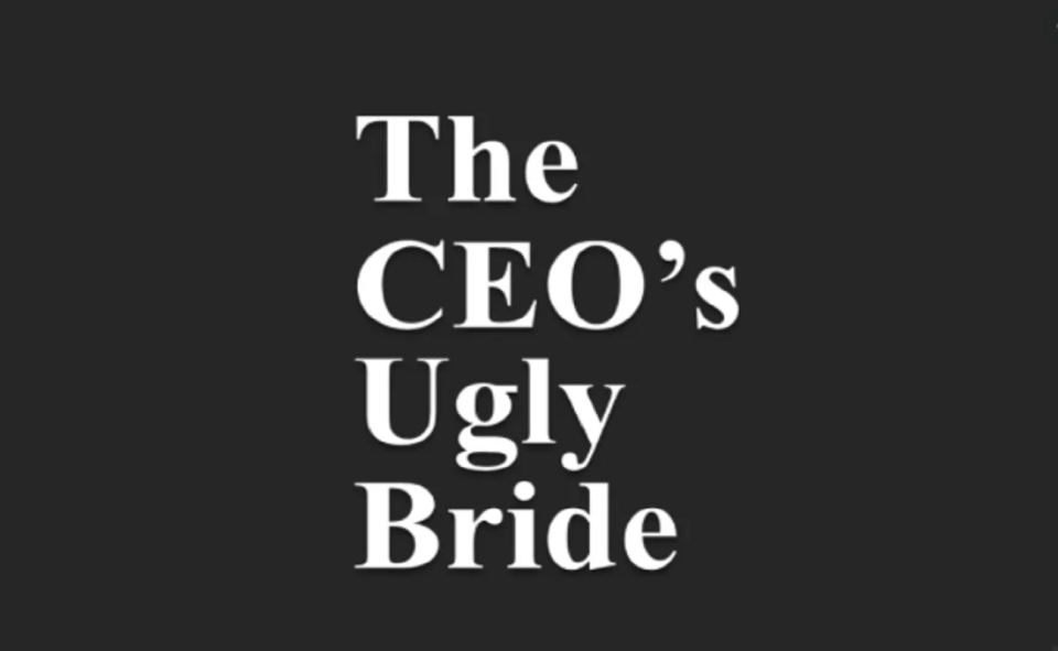 Image Of The CEO's Ugly Bride