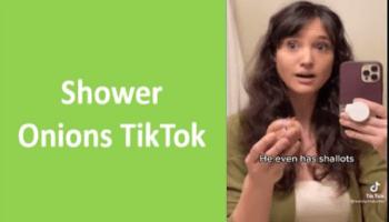 Shower Onions TikTok