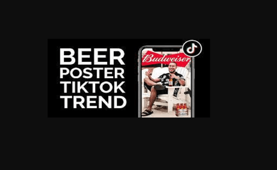 Image Of How To Do The Beer Poster Trend On TikTok