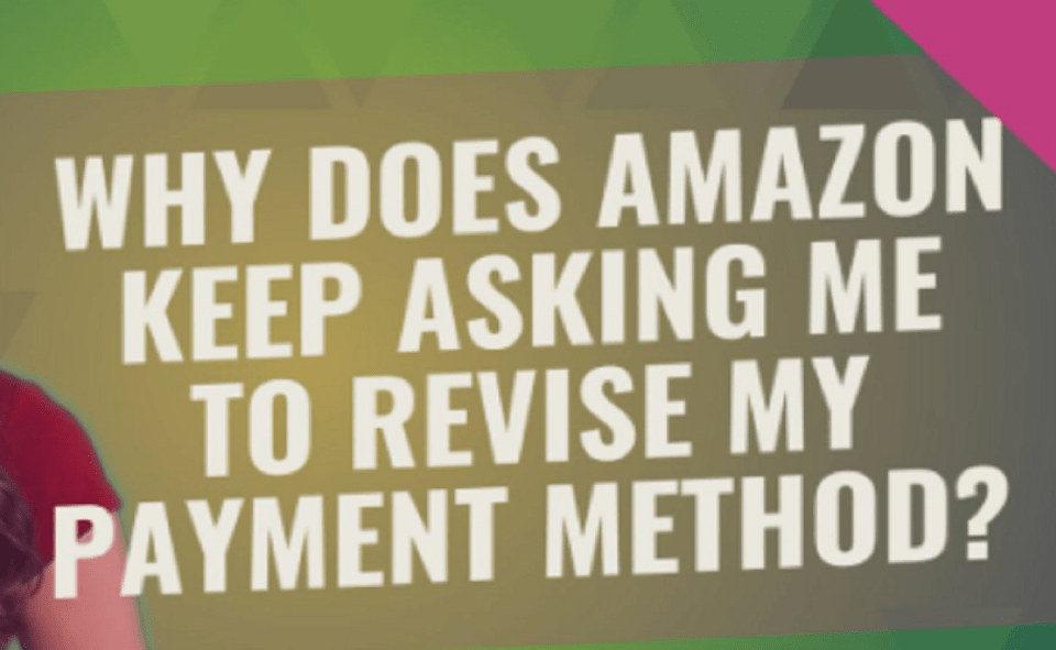 Image Of How To Fix Payment Revision Needed On Amazon