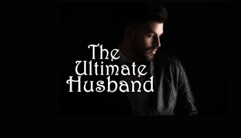 The Ultimate Husband