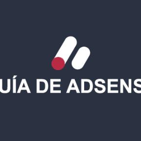 Guía de Adsense. El tutorial más completo para monetizar webs con Wordpress