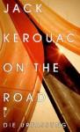 Kerouac - Unterwegs