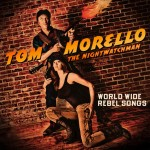 tom-morello-world-wide-rebel-songs-
