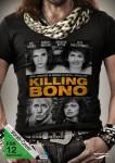 Killing_Bono_DVD_Standard_888837310499_2D_vorab.72dpi