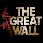 The Great Wall – Wunder über Wunder