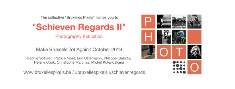 Schieven Regards II : Exposition Photographique par Bruxelles Pixels