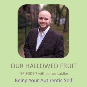 Being Your Authentic Self – Ep. 7