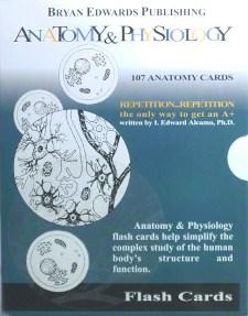 Anatomy & Physiology flash cards - bryanedwards.com