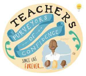 teachers purveyors of confidence