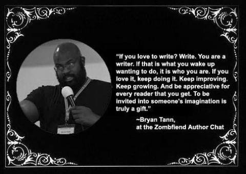 Bryan Tann Zombiefiend Author Chat Quote