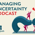 Managing Uncertainty Podcast: Episode #3 – Major Events