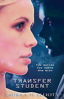 Transfer Student by Laura A. H. Elliott