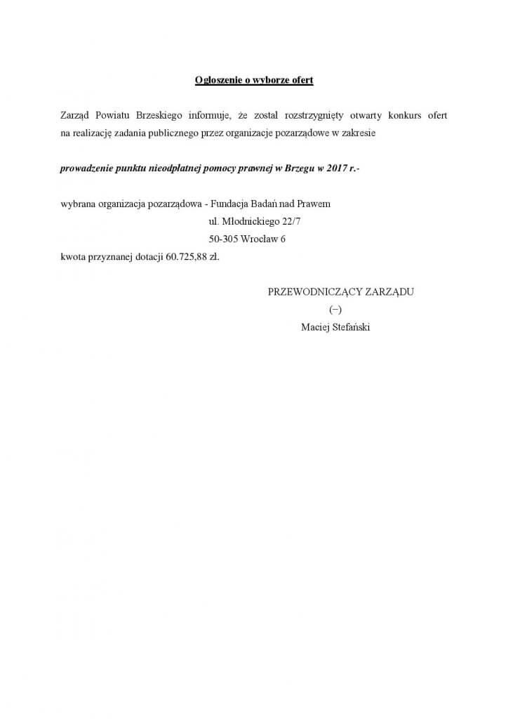 Wyniki otwartego konkursu ofert na realizacje zadania publicznego – prowadzenie punktu nieodpłatnej pomocy prawnej w Brzegu w 2017 r.