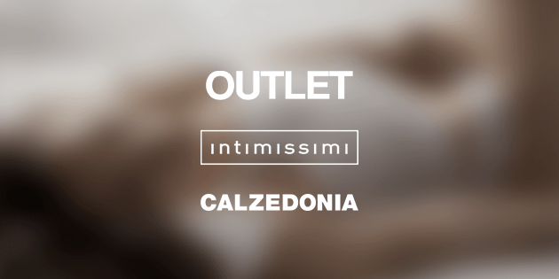 Valdichiana Outlet Village  Calzedonia  Intimissimi