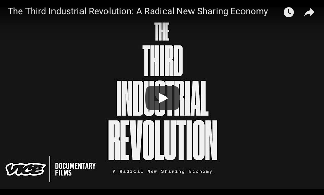 "Watch ""The Third Industrial Revolution: A Radical New Sharing Economy"" on YouTube"