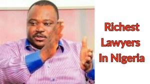 Rich lawyers in Nigeria