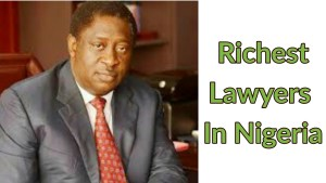 who is the richest lawyer in Nigeria 2019