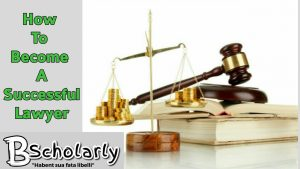 Become a successful lawyer