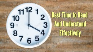 best time to study and understand