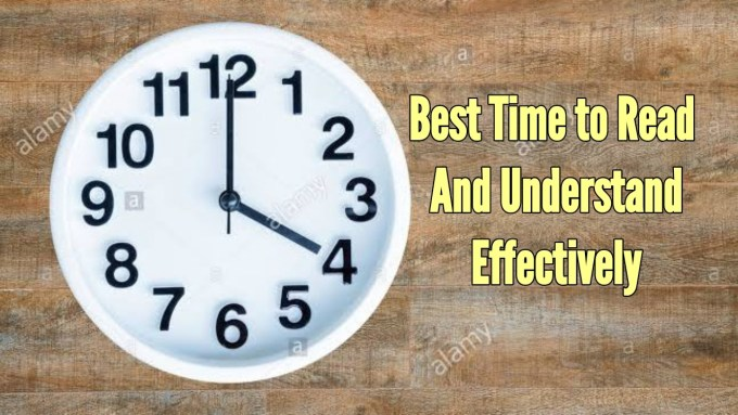 When is the best time to read and understand?