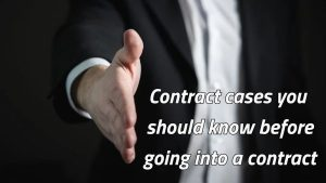 Resent cases on contract law