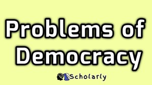 problems of democracy and criticisms of a democratic government