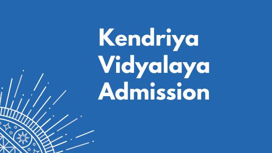 KVS Admission 2021
