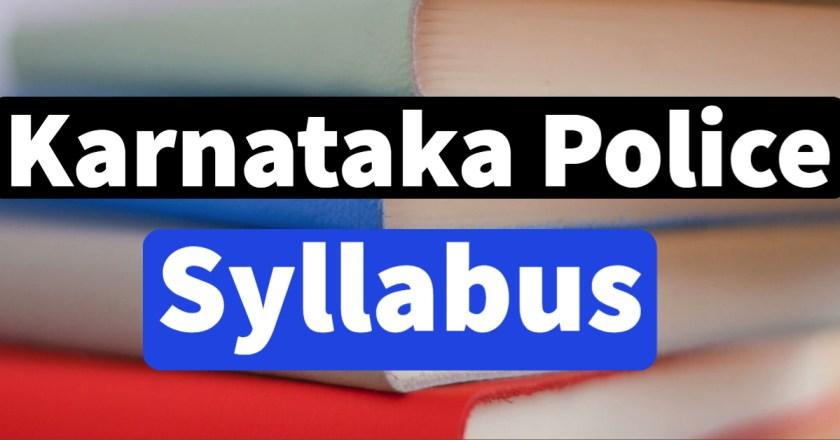 Karnataka Police Constable Syllabus 2020